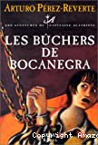 [Les]bûchers de Bocanegra