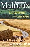 [La]grange au foin